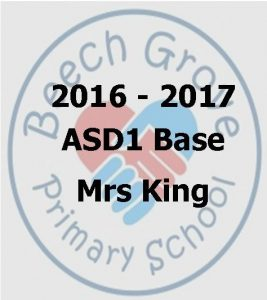 Mrs King -ASD1 Base - Wonderful Work - 2016 - 2017_1
